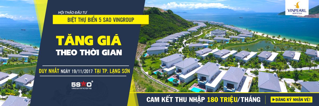 Đầu tư biệt thự biển 5 sao Vingroup thu nhập 180tr/tháng dành riêng cho NĐT Lạng Sơn