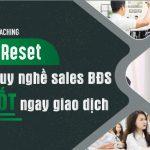 560x366-22h-coaching---Resert-tư-duy-nghề-sales-BĐS-CHỐT-ngay-giao-dịch