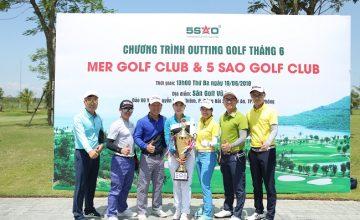Chương trình Outting Golf tháng 6 do Mer Golf Club và 5 Sao Golf Club phối hợp tổ chức