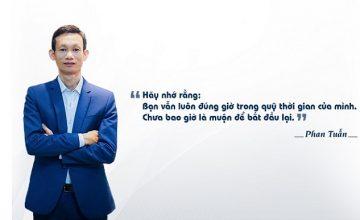Phan Tuấn – Chưa bao giờ là muộn để bắt đầu lại