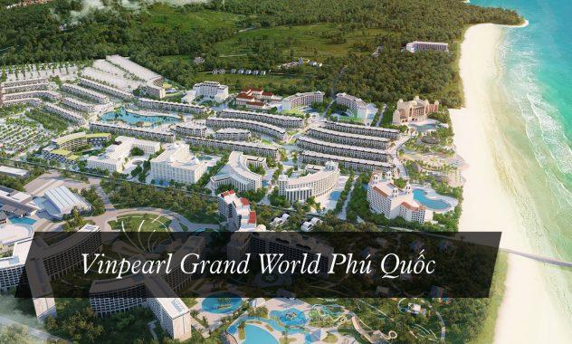 Vinpearl-Grand-World-Phú-Quốc