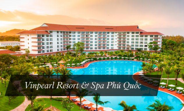 Vinpearl-Resort-&-Spa-Phú-Quốc