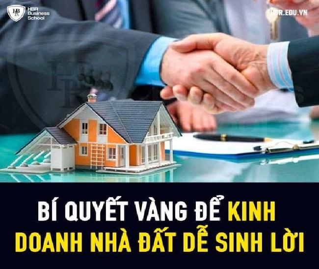 Kinh doanh nhà đất với 8 tiêu chí vàng