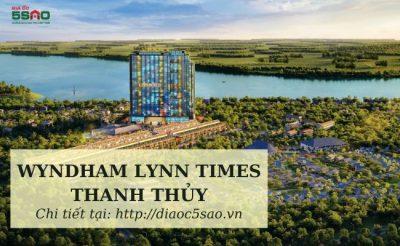 Wyndham Lynn Times Thanh Thủy: Chỉ từ 3 tỷ – Đầu tư hưởng lợi kép