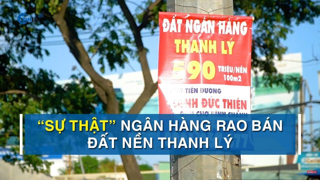 ban-chat-cua-dat-nen-ngan-hang-thanh-ly
