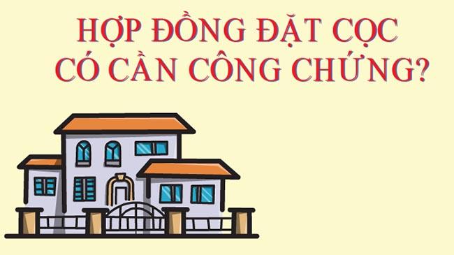hop-dong-dat-coc-co-can-cong-chung-khong