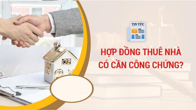 hop-dong-thue-nha-kinh-doanh-co-can-cong-chung-khong