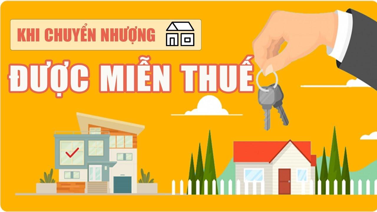 Trường hợp miễn thuế thu nhập cá nhân khi chuyển nhượng bất động sản
