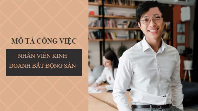mo-ta-cong-viec-nhan-vien-bat-dong-san