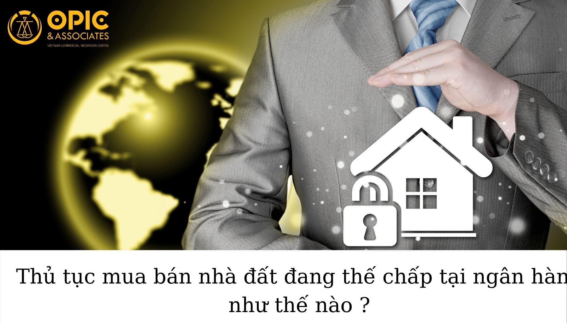 thu-tuc-mua-nha-dang-the-chap-ngan-hang