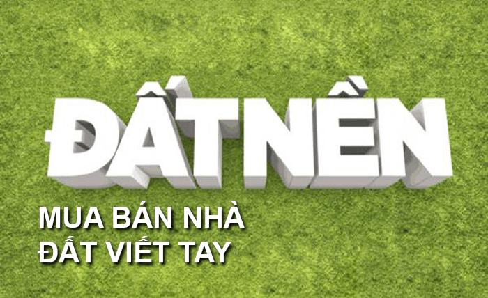 hop-dong-mua-ban-nha-dat-bang-giay-viet-tay-co-hieu-luc
