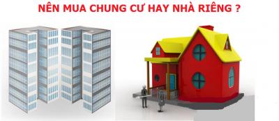 Tư vấn nên mua chung cư hay nhà riêng   Ưu nhược điểm của mỗi loại