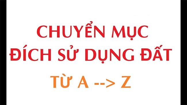 chuyen-muc-dich-su-dung-dat-la-gi