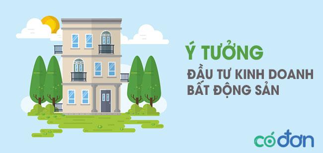 Ý tưởng kinh doanh bất động sản an toàn, hiệu quả nhất hiện nay