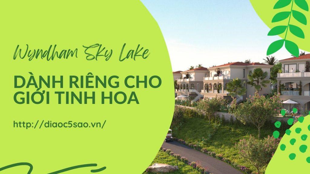 khu-nghi-duong-wyndham-sky-lake-resort-villas