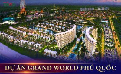 Dự án Grand World Phú Quốc: Siêu phẩm đầu tư sinh lời 24/7