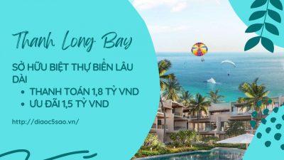 Biệt thự biển Thanh Long Bay: mua nhà phố – nhận resort